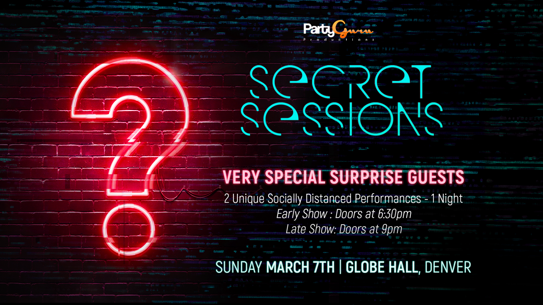 'Secret Sessions' Ft - Performances from Very Special Surprise Guests - Globe Hall - Denver, CO